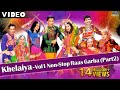 Non Stop Raas Garba Part 2 | New Gujarati Dandiya Songs