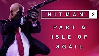 Hitman 2 - Grand Finale - Isle of Sgàil