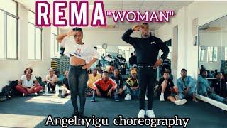 Rema woman Angelnyigu choreography