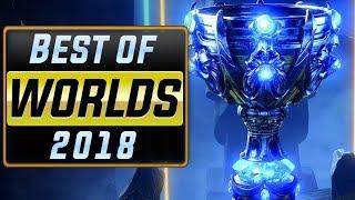 Worlds 2018 (League of Legends) | Best Plays Montage