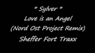 Sylver - Love is an Angel (Nord Ost Project Remix)