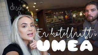 Hotell i UMEÅ | VLOGG!
