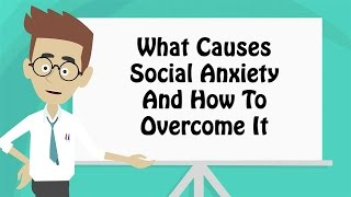 How To Overcome Social Anxiety By Addressing The Root Cause Of Your Social Phobia