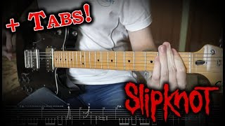 Slipknot   Solway Firth (Guitar Cover WTabs)