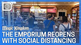 The Emporium Reopens with Social Distancing - The Magic Kingdom