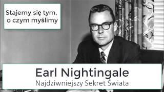 Najdziwniejszy sekret świata – Earl Nightingale.