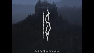 Is - Foreverdark Woods (2014 EP)