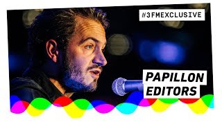 Editors   Papillon (Acoustic) | 3FM Exclusive
