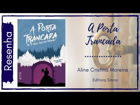 Resenha - A Porta Trancada - Aline Cristina Moreira
