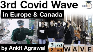 Third Wave of Covid 19 in Europe and Canada -  How dangerous is the 3rd Covid wave?