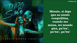 Duro Y Suave   Noriel & Leslie Grace (LetraLyrics)