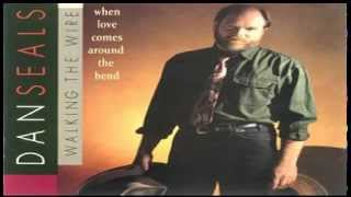 Dan Seals - When Love Comes Around The Bend (1992)
