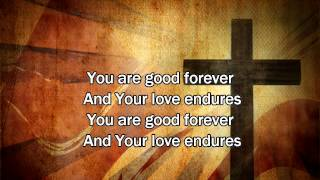 Good Forever - Matt Redman (Worship Song with Lyrics) 2013 New Album