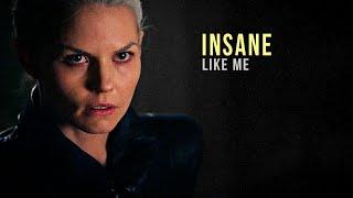 Insane Like Me  || Emma Swan