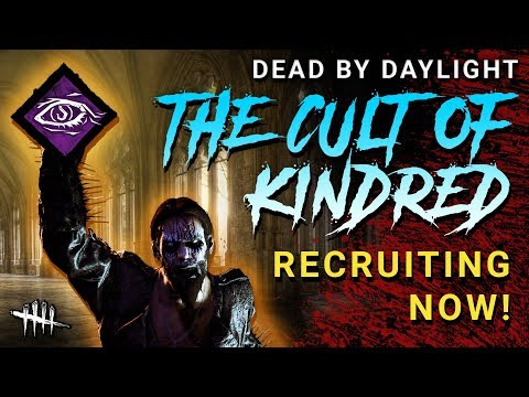 The Cult of Kindred, NOW RECRUITING! [Survivor] Dead by Daylight with Panda