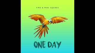 P.MO - One Day (Prod. By Mike Squires)
