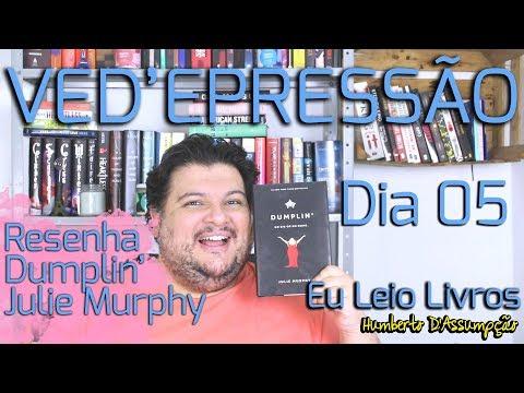 VEDA #05 - Resenha Dumplin' - Julie Murphy - Eu Leio Livros