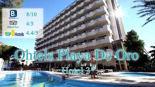 Ohtels Playa De Oro 3*   Испания, Коста-Дорада  Обзор отеля 2019