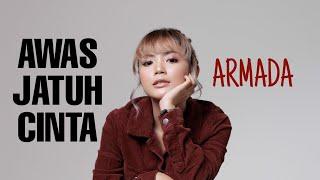Download lagu Awas Jatuh Cinta Armada Tami Aulia Mp3