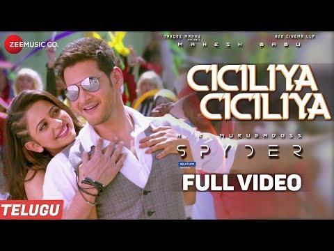 Download Ciciliya Ciciliya (Telugu) - Full Video - Spyder   Mahesh Babu, Rakul Preet   AR Murugadoss HD Mp4 3GP Video and MP3