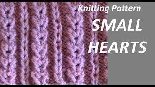 Knitting Pattern * SMALL HEARTS *