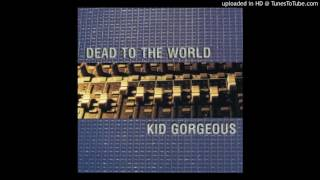 Kid Gorgeous - The Painful Realization That Everything Must Come To An End - Video Youtube