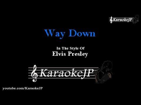 Way Down (Karaoke) - Elvis Presley
