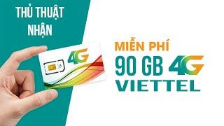 Cách nhận 90GB 4G Viettel hoàn toàn miễn phí