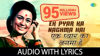 Ek Pyar ka Nagma hai with lyrics | एक प्यार   - YouTube