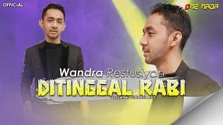 Wandra - Ditinggal Rabi (Official Music Video)