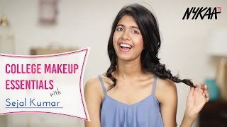 College Makeup And Beauty Essentials Ft. Sejal Kumar | Nykaa