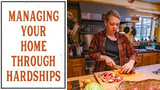 MANAGING THE HOME THROUGH HARDSHIPS - HOME MANAGEMENT SERIES #4