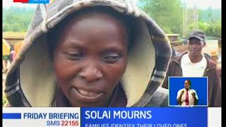 Its a sad day in Solai as families mourn the death of their loved ones after the Patel Dam tragedy