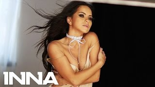 INNA - Say It With Your Body | Behind the Scenes