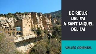 preview picture of video 'Riells - Sant Miquel del Fai - Sender del cingle vermell - La font fresca - Riells'