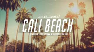 """Cali Beach"" Chill Hip Hop Instrumental Story Telling Beat [FREE DOWNLOAD]"