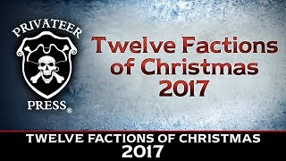 Privateer Press: The 12 Factions of Christmas 2017