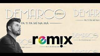 Demarco Flamenco, Pa Ti' Pa Mi Na Má Remix