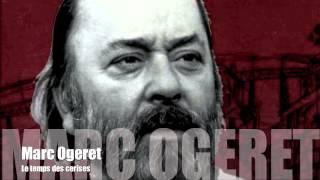 Marc Ogeret - Le temps des cerises
