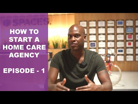 , title : 'How To Start A Home Care Agency | Episode 1 - Getting Started 7 Key Steps