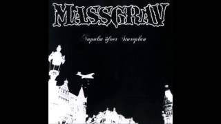 Massgrav - Napalm Över Stureplan (2005/2011) Full Album HQ (Crust/Grind)