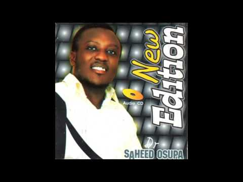 Saheed Osupa | New Edition