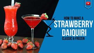 Strawberry Daiquiri Classic & Frozen  - How to make a Strawberry Daiquiri Cocktail Recipe (Popular)