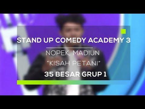 Stand Up Comedy Academy 3 : Nopek, Madiun - Kisah Petani