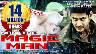 Naani - The Magic Man - Mahesh Baabu, Amisha Patel   Dubbed Hindi Movies 2015 Full Movie