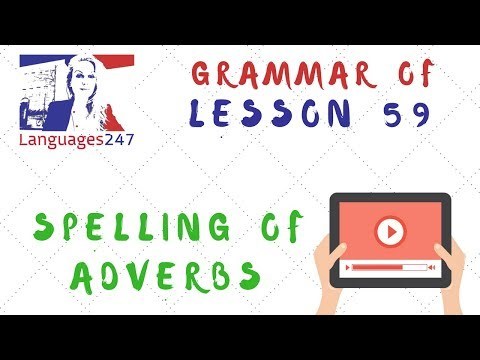 Grammar practice - English Course Online 59 - Spelling of adverbs ...