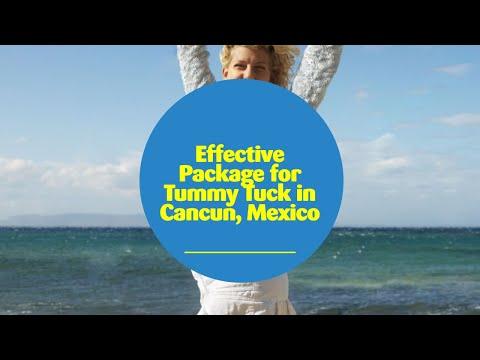 Effective-Package-for-Tummy-Tuck-in-Cancun-Mexico