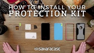 How To Install Your SaharaCase® Protection Kit
