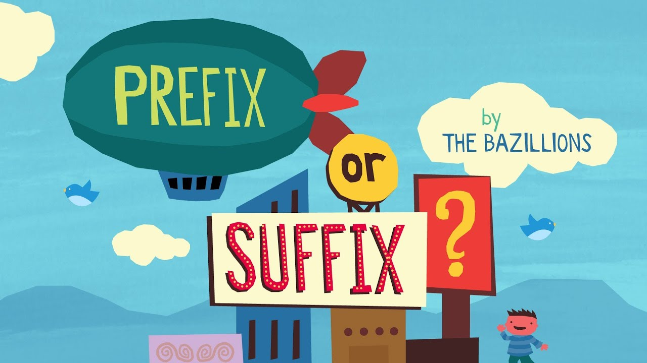 """Prefix or Suffix?"" by The Bazillions"