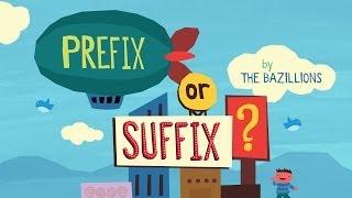 """Prefix or Suffix?"" by The Bazillions"